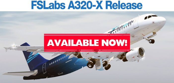 Flight Sim Labs A320X Fully Released!